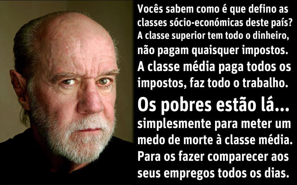 Os Pobres, os Ricos e a Classe Média – George Carlin