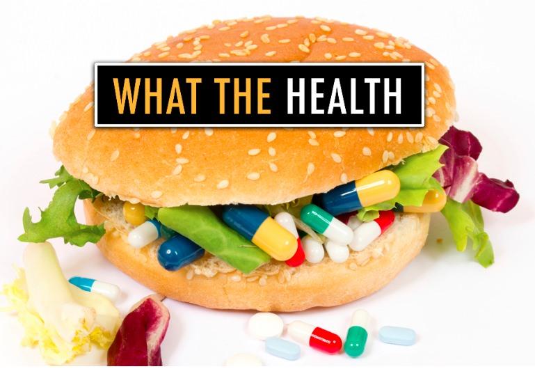 """Documentário """"What the Health"""" dos Autores do Cowspiracy"""