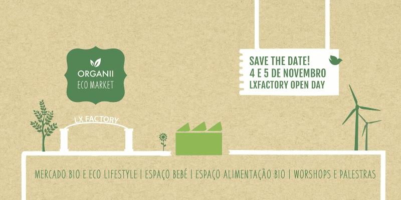 Um mercado 100% bio e ecológico em Lisboa, de entrada livre: Organii Eco Market