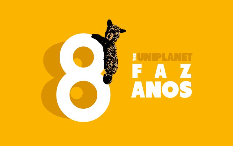 O UniPlanet faz 8 anos!