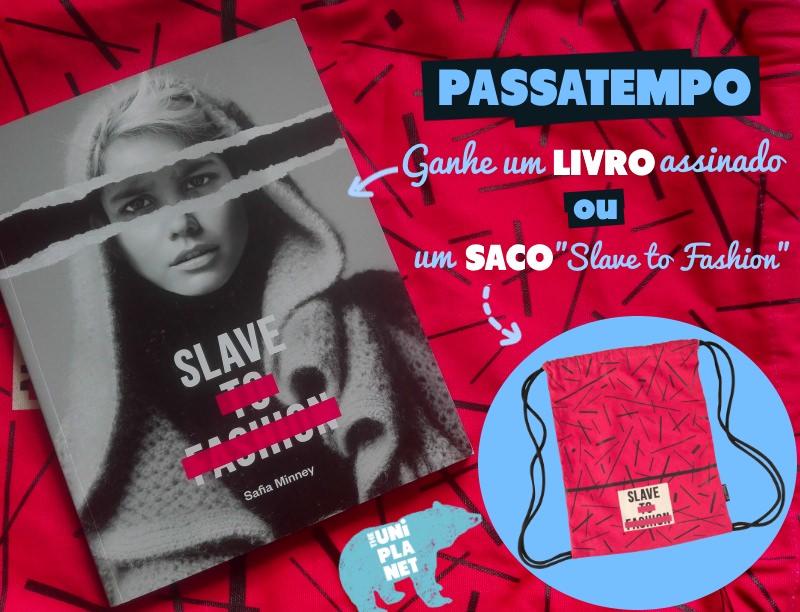"""Passatempo – Ganhe um livro """"Slave to Fashion"""" autografado"""