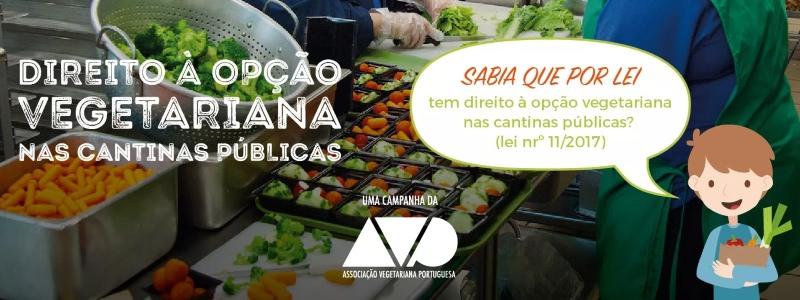 Associação Vegetariana Portuguesa lança campanha sobre o direito à opção vegetariana nas cantinas públicas