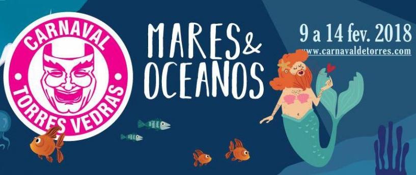 """""""Mares e Oceanos"""" é o tema do Carnaval de Torres Vedras em 2018"""