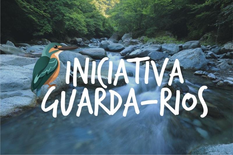 Ajude a proteger os rios e ribeiras: torne-se um Guarda-Rios