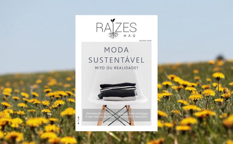 Já saiu a Raízes Mag nº7 sobre a Moda Sustentável