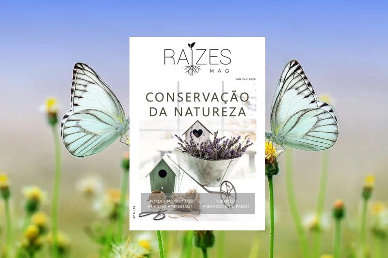 Já saiu a Raízes Mag nº9 dedicada à Conservação da Natureza