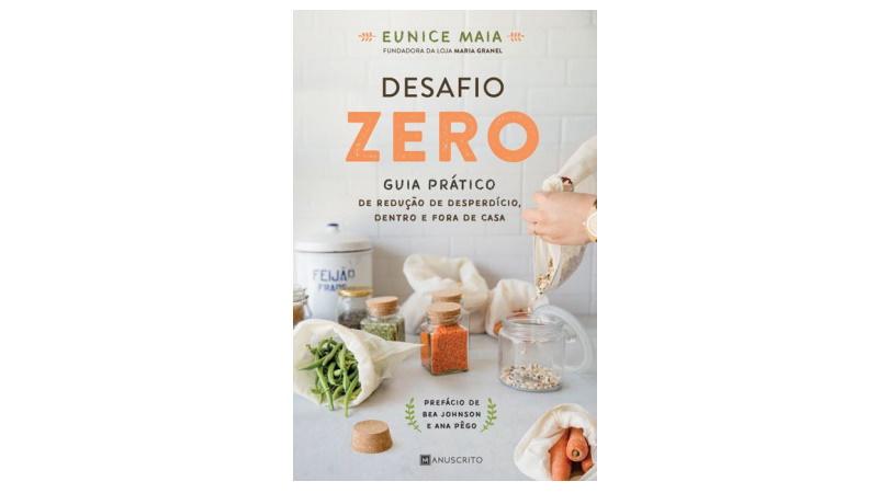Desafio Zero: o livro de Eunice Maia, criadora da Maria Granel